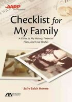 ABA / AARP Checklist for My Family : A Guide to My History, Financial Plans, ...