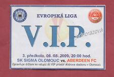 Orig.Ticket   Europa League  2009/10   SIGMA OLOMOUC - FC ABERDEEN  //  VIP Gast