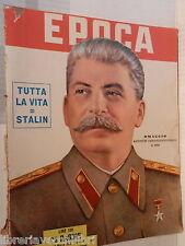 EPOCA 14 marzo 1953 Morte di Stalin Emilio Rossi Edvige Mussolini Fiat 1100 di e