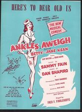 Here's To Dear Old Us 1955 Ankles Aweigh Sheet Music