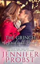 The Grinch of Starlight Bend by Jennifer Probst (2017, Trade Paperback)
