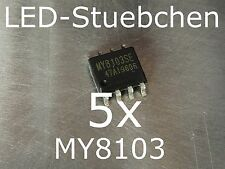 5x my8103 LED-pilotes IC (65v step-down KSQ IC 1000ma Max)
