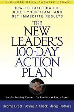 The New Leader's 100-Day Action Plan: How to Take Charge, Build Your Team, and G
