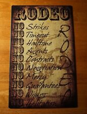 RODEO RULES NO WIMPS NO MERCY Bull Riding Cowboy Country Western Home Decor Sign