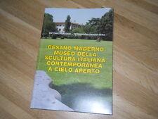 CESANO MADERNO MUSEO DELLA SCULTURA ITALIANA..A.PARADISO,F.ZANZOTTERA-SIGNUM2008