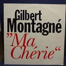 "MAXI 12"" GILBERT MONTAGNE Ma cherie SP 9602"