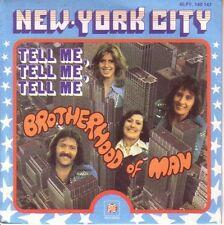 "7"" 45 TOURS FRANCE BROTHERHOOD OF MAN ""New York City / Tell Me Tell Me"" 1976"