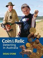 COIN & RELIC DETECTING IN AUSTRALIA - DOUG STONE - HARDCOVER GOLD PROSPECTING