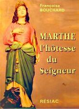 FRANÇOISE BOUCHARD Marthe l'hotesse du seigneur 1998 Resiac - patronne hoteliers