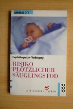 Risiko Plötzlicher Säuglingstod Empfehlungen zur Vorbeugung Andreas Ott Kindstod