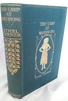 The Camp at Wandinong by Ethel turner 1911 Edition - Good Condition!