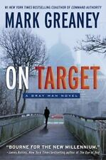 Gray Man Ser.: On Target by Mark Greaney (2014, Trade Paperback)