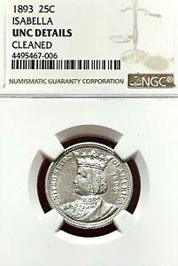 1893 COLUMBIAN EXPO ISABELLA COMMEMORATIVE QUARTER NGC UNC