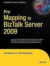 Pro Mapping in BizTalk Server 2009 Expert's Voice in BizTalk