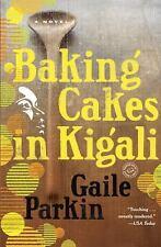 Baking Cakes in Kigali: A Novel