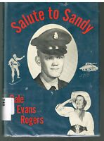 Salute to Sandy by Dale Evans Rogers First Edition Signed by Author 1967 Book