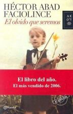El olvido que seremos Spanish Edition