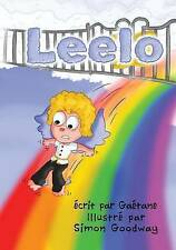 NEW Leelo (French Edition) by Gaétane Montreuil