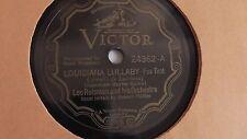 Leo Reisman - 78rpm single 10-inch – Victor V.E. #24362 Louisiana Lullaby