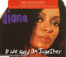 DIANA ROSS - If We Hold On Together (UK 4 Tk CD Single Pt 2)