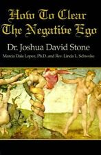 How To Clear The Negative Ego, Stone, Joshua D, New, Paperback
