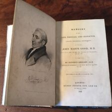 1828 - Memoirs Of John Mason Good, Of Philadelphia. Mathematician.