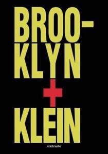Brooklyn + Klein by William Klein: New