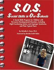 S.O.S. Social Skills in Our Schools: A Social Skills Program for Children with P