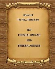 New Testament: Books of the New Testament 1st and 2nd Thessalonians by Billy...