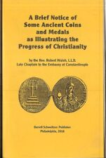 SOME ANCIENT COINS ILLUSTRATING PROGRESS OF CHRISTIANITY.  Walsh, 1828. reprint