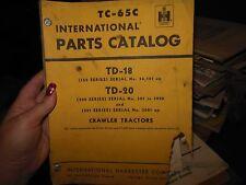 International IH TD18 TD20 Crawler Tractor Parts Catalog Manual TC65C