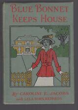 Blue Bonnet Keeps House CAROLINE JACOBS 1921 clean LELA RICHARDS