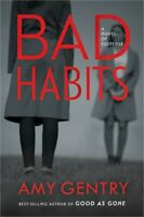 Bad Habits: By the Author of the Best-Selling Thriller Good as Gone (Paperback o