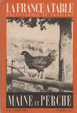 La France à Table - N° 26 - Maine et Perche - Octobre 1950 - Très bon état