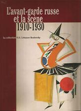 L'avant-garde russe et la scène 1910 - 1930