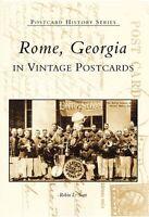Rome, Georgia in Vintage Postcards [Postcard History Series] [GA]