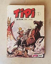 TIPI reliure N°6 contenant les N°16 à 18. Collection MON JOURNAL 1971. Bel état