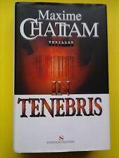 IN TENEBRIS - MAXIME CHATTAM - SONZOGNO EDITORE - 1a EDIZIONE - Settembre 2005