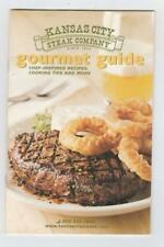 Kansas City Steak Company Gourmet Guide/Recipes/Cooking & Preparation Tips 2006