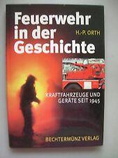 Feuerwehr in der Geschichte Kraftfahrzeuge und Geräte seit 1945 von 1996