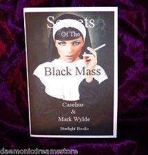 SECRETS OF THE BLACK MASS Occult Finbarr Satanism Black Magic Magick. Grimoire