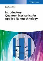 Introductory Quantum Mechanics for Applied Nanotechnology For M... 9783527412457