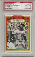 1972 TOPPS #310 ROBERTO CLEMENTE IN ACTION, PSA 8 NM-MT, HOF, PITTSBURGH PIRATES