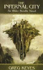 The Infernal City: An Elder Scrolls Novel (Elder Scrolls 1) by Greg Keyes | Pape