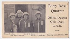 OHIO G.A.R. SINGING GROUP BETSY ROSS QUARTET CIRCAL 1930 AD CARD