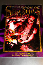 MAGE THE ASCENSION : THE BOOK OF SHADOWS - PLAYERS GUIDE