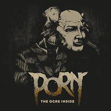 PORN - The Ogre Inside (CD)