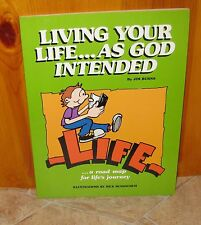 Living Your Life  As God Intended ~ by Jim Burns (1985 Paperback) ~ ships Free