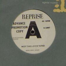 """DINO DESI & BILLY 'NOT THE LOVIN' KIND' UK 7"""" SINGLE ADVANCE PROMOTION COPY"""