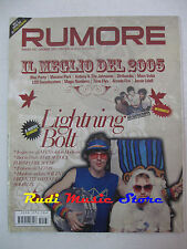 Rivista RUMORE 167/2005 Lightning Bolt Evens Soilent Bloc Park Dirtbombs **NO cd